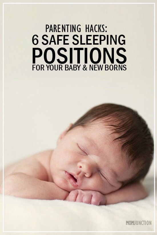 6 Safe Sleeping Positions For Babies And Newborns: Below are some of the positions that your baby will sleep in, also explaining a side to his or her personality
