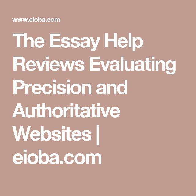 The Essay Help Reviews Evaluating Precision and Authoritative Websites | eioba.com