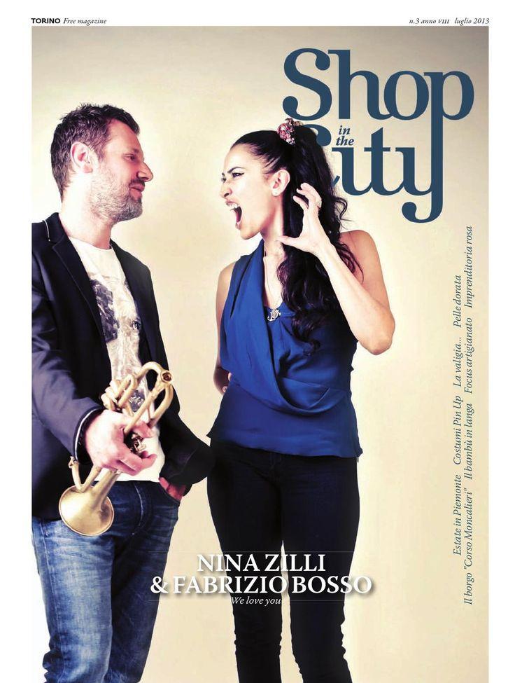 Shop in the City luglio 2013  Shop in the City luglio 2013, Nina Zilli&Fabrizio Bosso, Sara Marconi, Fantini, Gufram, Costumi Pin Up, Solari per l'estate, Corso Moncalieri, Settimo Torinese.