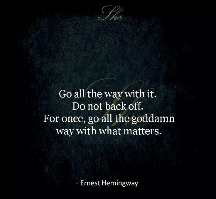 hemingway quotes | + Hemingway Quotes on Pinterest | Ernest Hemingway, Earnest Hemingway ...