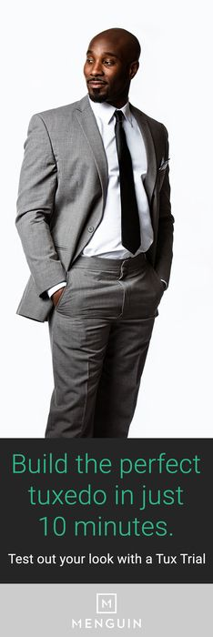 Not all tuxedos are created equal. So why leave anything to chance? Build the perfect tuxedo online, customized to your style and measurements, in just 10 minutes. Menguin's got you covered -- literally.  https://www.menguin.com/trytux/?utm_source=Pinterest&utm_medium=1.10P