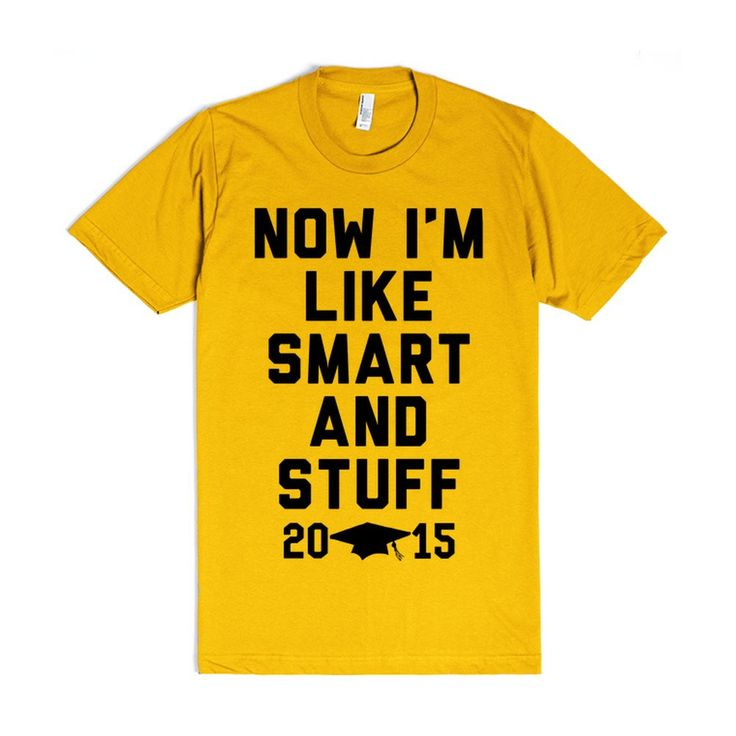 Now I'm Like Smart and Stuff, Graduation 2015