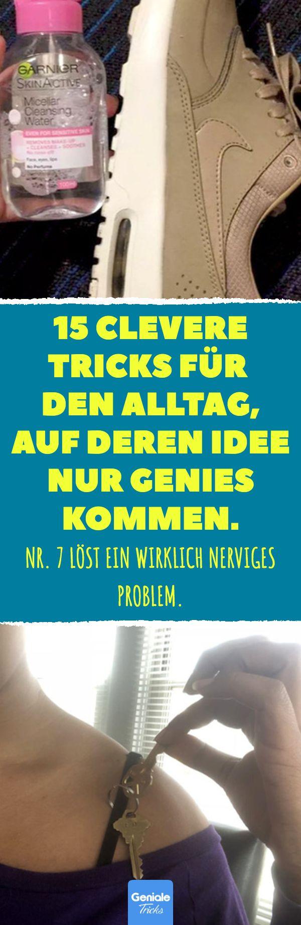 15 clevere Tricks für den Alltag, auf deren Idee nur Genies kommen. Nr. 7 löst…