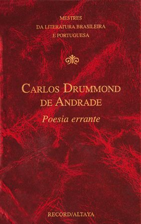 Carlos Drummond de Andrade. Poesia errante – Viola de bolso III (1988)