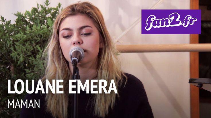 Louane Emera - Maman [acoustique] - YouTube