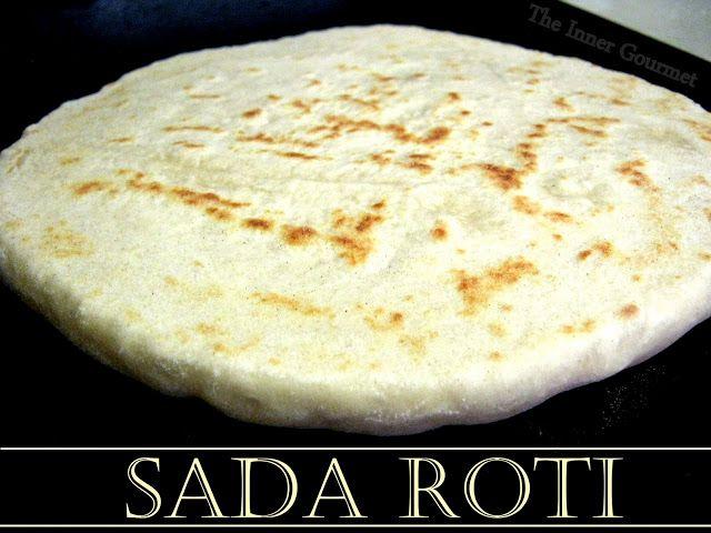 The Inner Gourmet: A Guyanese Flatbread: Sada Roti
