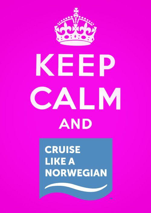 Keep Calm and Cruise Like a Norwegian!