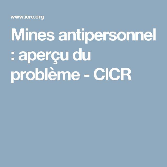 Mines antipersonnel : aperçu du problème - CICR