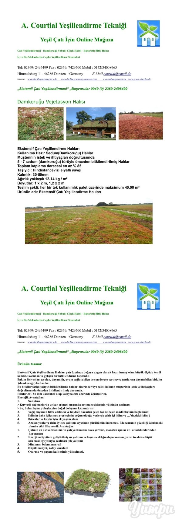 A. Courtial Yeşillendirme Tekniği - Magazine with 2 pages: Çatı Yeşillendirmesi - Damkoruğu Yabani Çiçek Halısı - Baharatlı Bitki Halısı  Tohumları-Taze Ekin - İç ve Dış Mekanlarda Cephe Yeşillendirme Sistemleri