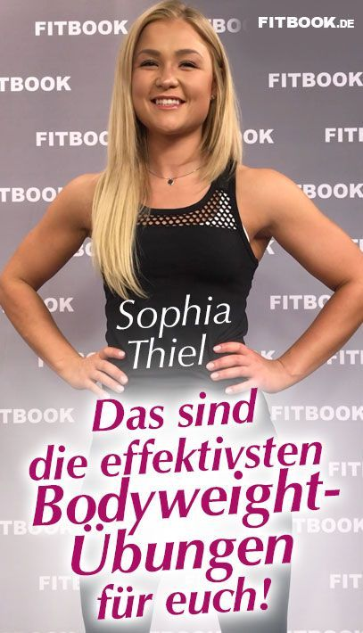 Diese 6 Bodyweight-Übungen empfiehlt euch Sophia Thiel – Birte Meier