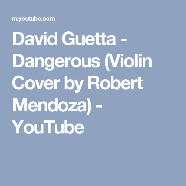 David Guetta - Dangerous (Violin Cover by Robert Mendoza) - YouTube