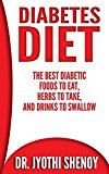 Free Kindle Book -   Diabetes Diet: The Best Diabetic Foods To Eat, Herbs To Take, And Drinks To Swallow (Diabetes, Diabetes Diet, Diabetes Cure, Diabetes for dummies, Diabetes ... 2, Diabetes Magazine, Weight Loss Book 1)