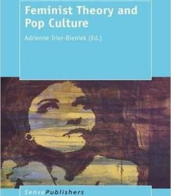 Feminist Theory And Pop Culture PDF