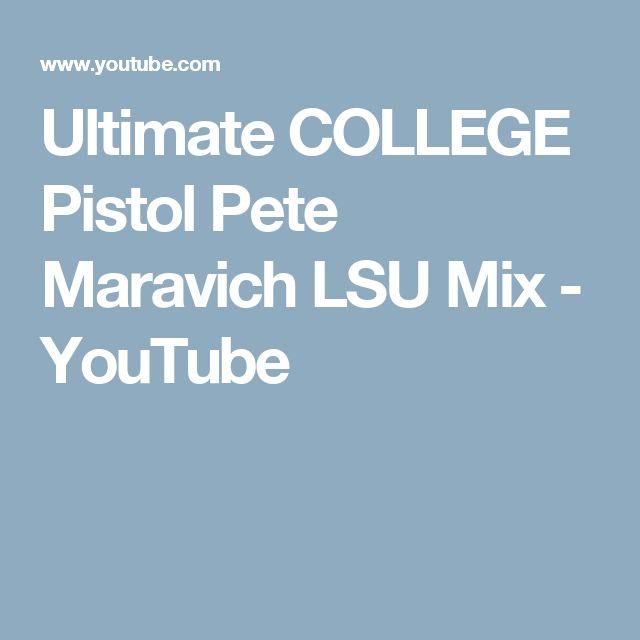 Ultimate COLLEGE Pistol Pete Maravich LSU Mix - YouTube