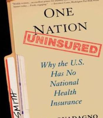 One Nation Uninsured: Why The U.S. Has No National Health Insurance PDF