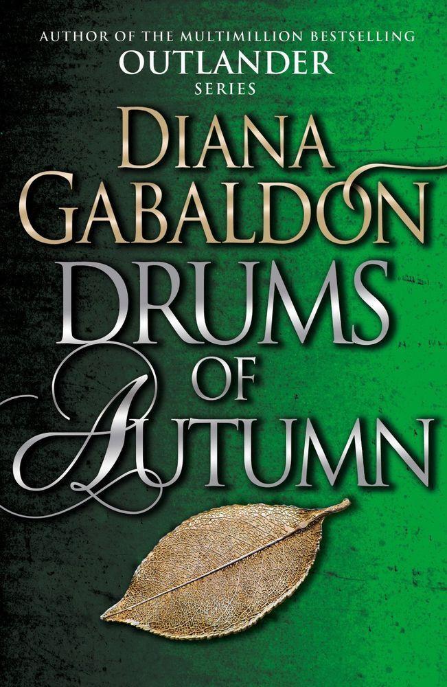 Drums of Autumn by Diana Gabaldon Outlander Book 4