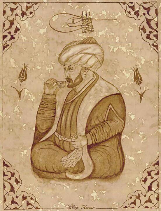 Fatih Sultan Mehmet - İlkay Kanar (kahveyle yapılmış bir çalışma)