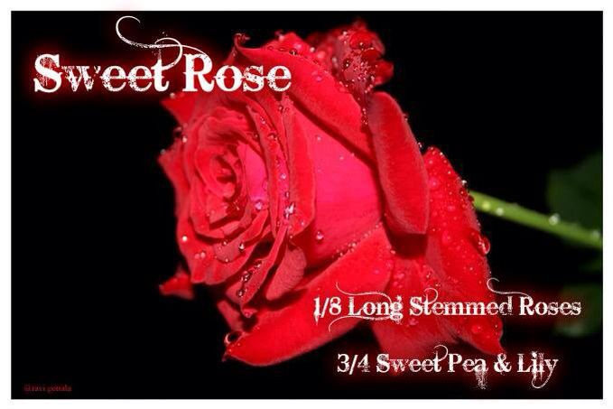 Pink Zebra Recipes- Sweet Rose.  Featuring Long Stemmed Roses and Sweet Pea & Lily