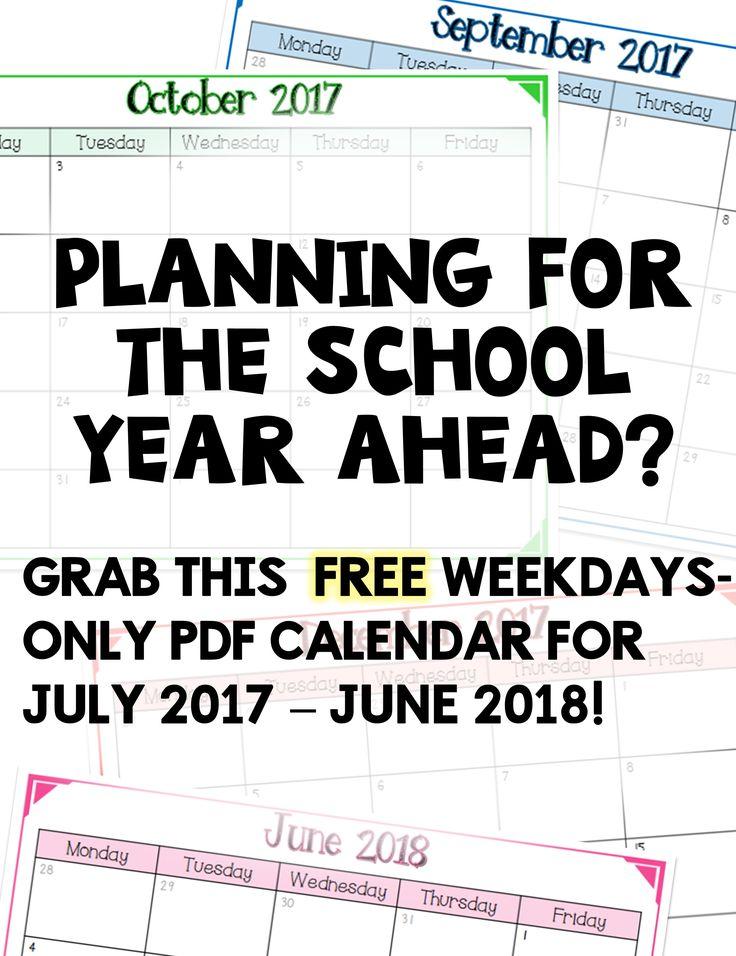 FREE weekdays only pdf calendar for the 2017-2018 school year (July 17 - June 18)! Great teacher/classroom organization tool!