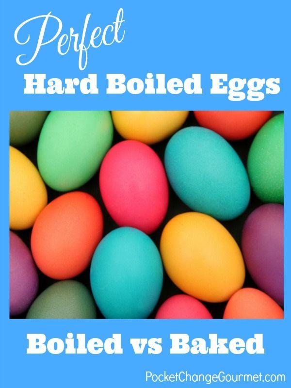 Perfect Hard Boiled Eggs | Boiled vs Baked | on PocketChangeGourmet.com