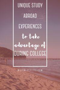 UNIQUE STUDY ABROAD EXPERIENCES TO TAKE ADVANTAGE OF IN COLLEGE