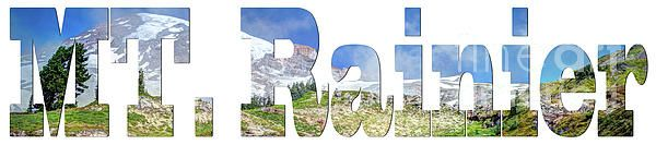 Have you ever forgotten or couldn't locate that one souvenir that would stand out.  Well here's your chance to purchase that one of a kind beautiful artwork in the form of a word that would sum up your entire vacation. This a beautiful piece of artwork of Mt. Rainier within the lettering. Unauthorized use and/or duplication of this material without express and written permission from this author and/or owner is strictly prohibited. Word Art Collection, Mt. Rainier National Park, WA