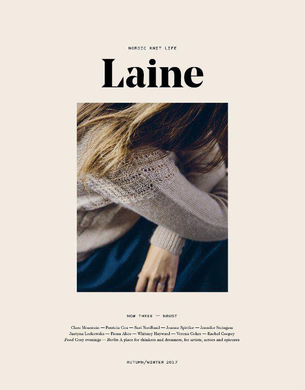 Laine Magazine Issue 03 Autumn Winter 2017 Magazine Design Print Layout Layout Design