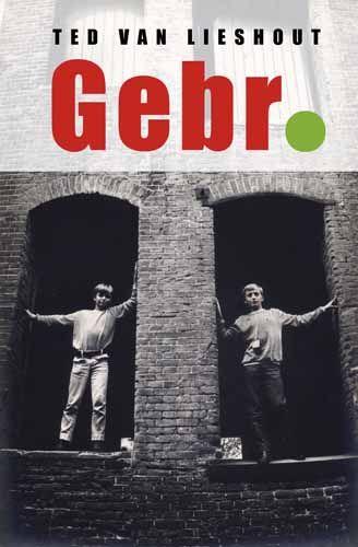 Ted Van Lieshout - Gebr.
