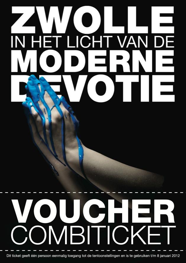 Ticket - Exhibition Modern Devotion, Zwolle