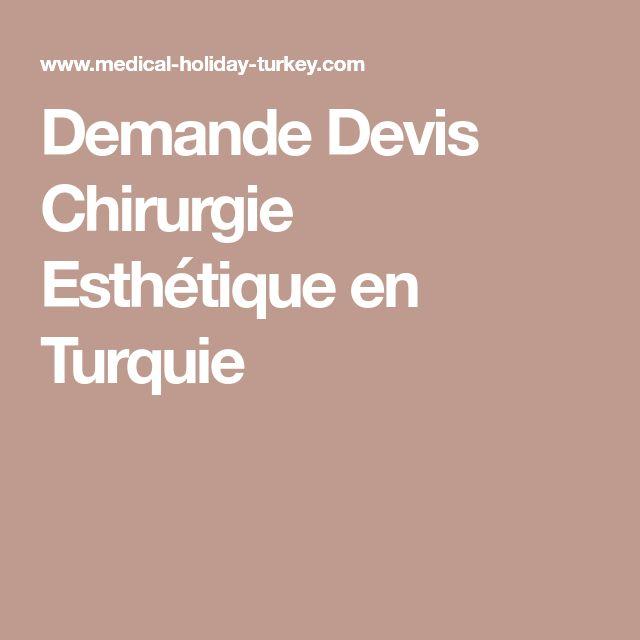 Demande Devis Chirurgie Esthétique en Turquie