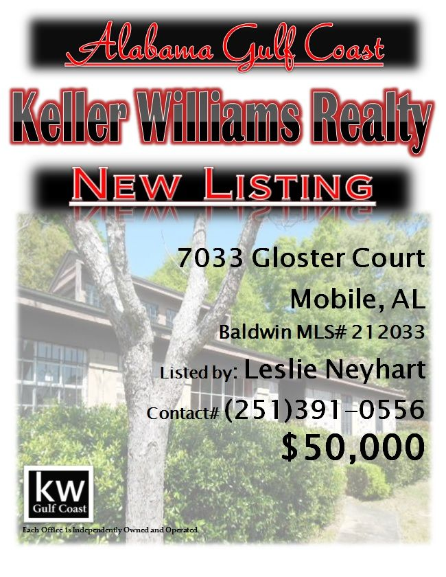 7033 Gloster Court, Mobile, AL...MLS# 212033...$50,000...FORECLOSURE MAY BE SUBJECT TO ALABAMA RIGHT OF REDEMPTION LAW. 3/2 BRICK HOME ON CENTER OF QUIET CUL DE SAC. LIVING DINING COMBINATION PLUS AN EAT IN KITCHEN. TWO COLUMNS OFFSET THE DINING AREA. FENCED YARD. BACK PATIO. WOODBURNING FIREPLACE IN LIVING ROOM. Please contact Leslie Anderson Neyhart at 251-391-0556.