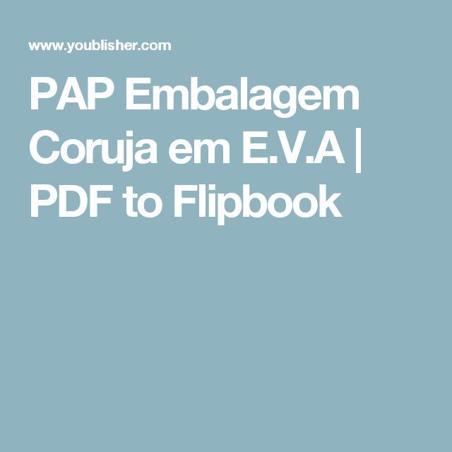 PAP Embalagem Coruja em E.V.A   PDF to Flipbook