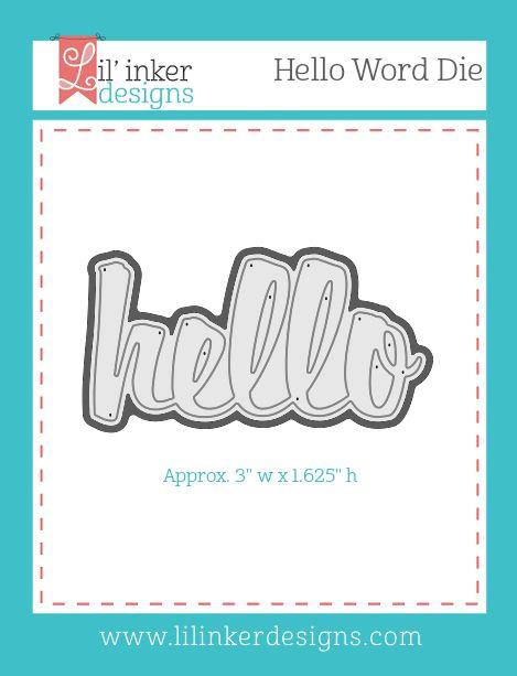 Lil'inker designs - Hello Word Die -