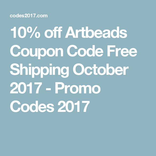 10% off Artbeads Coupon Code Free Shipping October 2017 - Promo Codes 2017