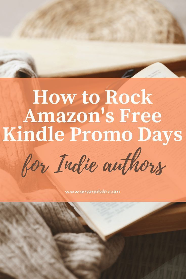 How to Rock Amazon's Free Kindle Promo Days | Self