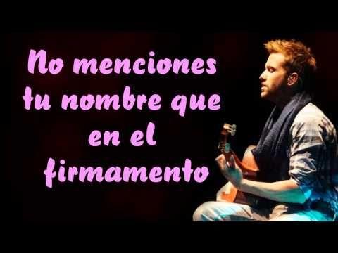 ▶ Pablo Alborán - Solamente tú (Lyrics) - YouTube .... Gracias amor por ser y estar, gracias por este maravilloso y pleno amor 09 08 2013