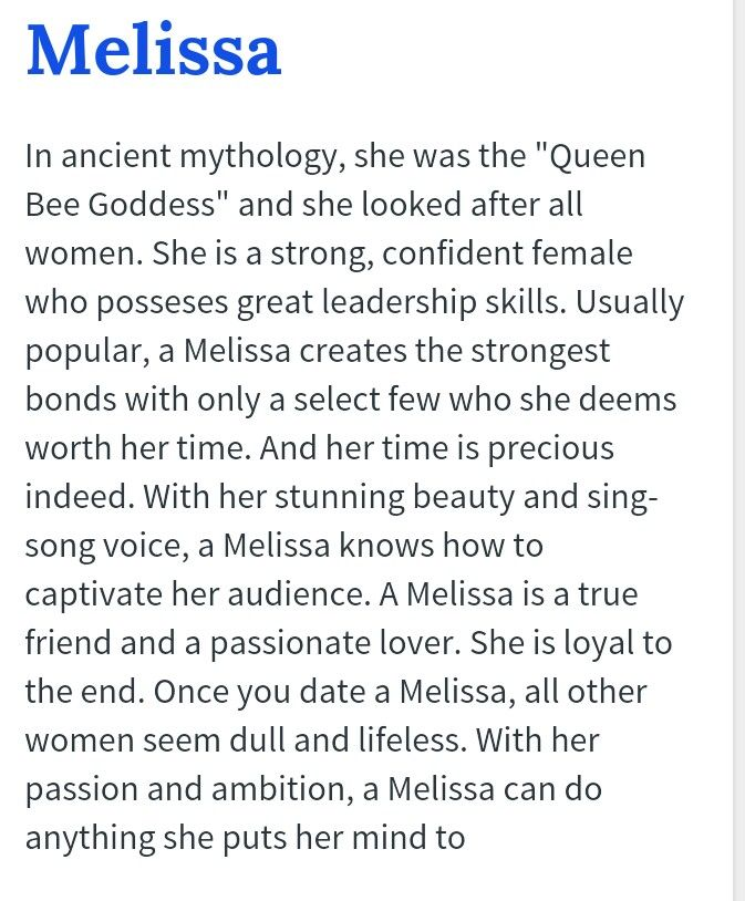 The meaning of the name Melissa...so true :-)