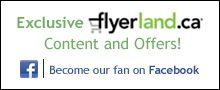 Flyerland.ca ~~~~~~ coupons for restaurants, pubs, tons of stuff in Ontario!