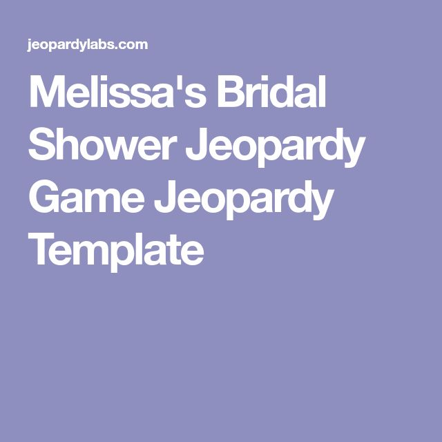 Melissa S Bridal Shower Jeopardy Template