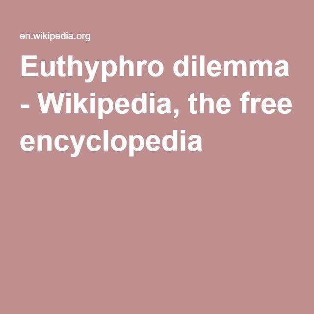 Euthyphro dilemma - Wikipedia, the free encyclopedia
