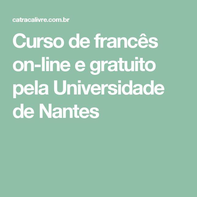 Curso de francês on-line e gratuito pela Universidade de Nantes
