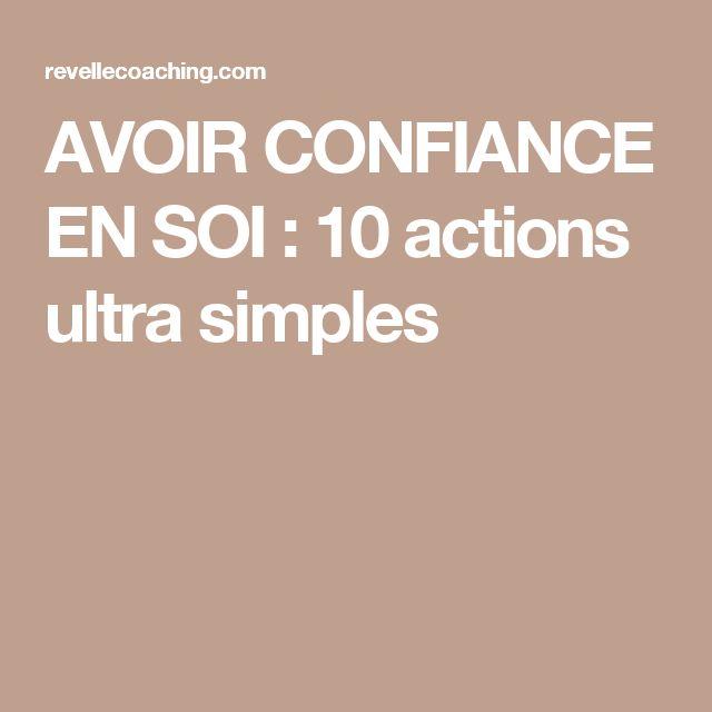 AVOIR CONFIANCE EN SOI : 10 actions ultra simples