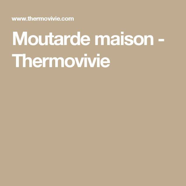 Moutarde maison - Thermovivie