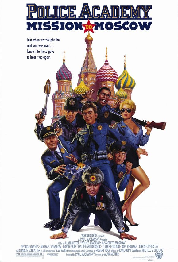Police Academy 7: Mission to Moscow , starring .  #