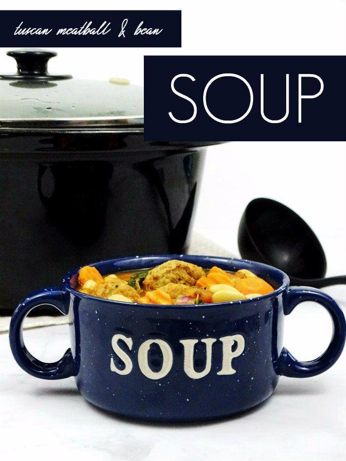 Tuscan Meatball and Bean Soup - Living La Vida Holoka