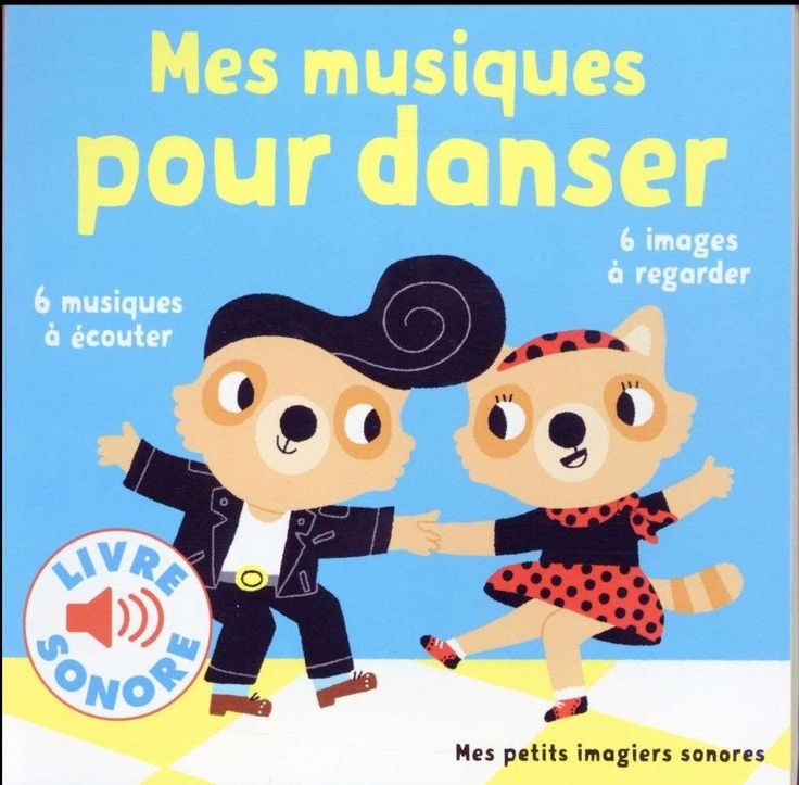 Mes musiques pour danser - 6 musiques à écouter, 6 images à regarder - Marion Billet