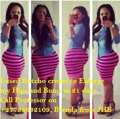 Body shaping Bums & Breast Enlargement Cream +27738632109 in Durban   Professor Abdul +27738632109, Am specialized in enlargement of breasts, hips and bums I have gem creams which helps in enlargement of breasts, hips and bums within 4 days up to the Size of your choice .It stimulates the growth, Tissues, Fats and Muscles around pelvis and breasts, thus Increasing the size of your breasts, hips or bums that desired size ,it also firms and enhances them and bringing you comfort and sexual…