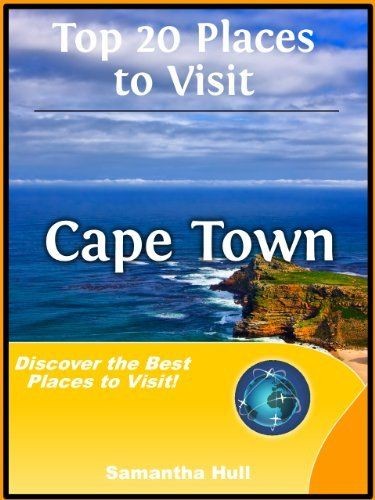 Top 20 Places to Visit in Cape Town, South Africa Travel Guide by Samantha Hull. $4.98. Publisher: Rock Media Group; 1 edition (February 4, 2012). 41 pages
