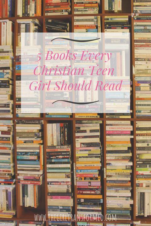 5 livres que chaque adolescente chrétienne a besoin de lire – Transformed Girl #christi …   – Christian Books