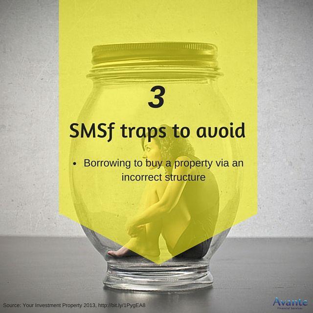 Tactic Tuesday: Avoid SMSF traps. Tip#3  #Borrowing #IncorrectStructure #Avante  www.avantefinancial.com.au